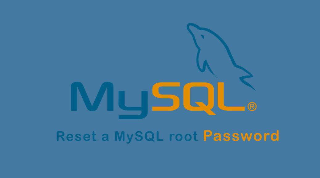 بازنشانی کلمه عبور کاربر root در پایگاه داده MySQL ؛ (Reset a MySQL root password)